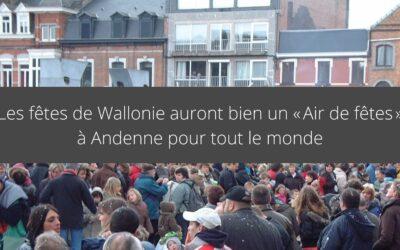 Les fêtes de Wallonie auront bien un «Air de fêtes» à Andenne pour tout le monde